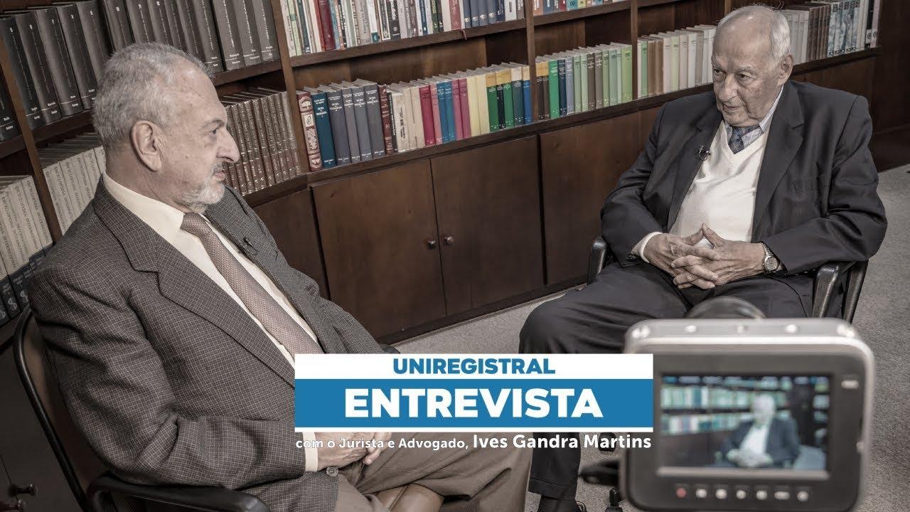 UniRegistral Entrevista - Ives Gandra Martins