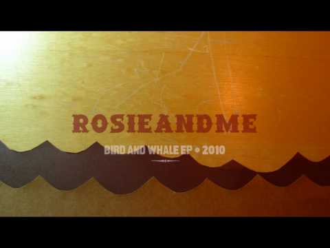 Rosie and Me - Bird and Whale EP PROMO