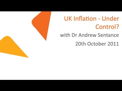UK Inflation - Under Control? with Dr Andrew Sentance | 20.10.2011