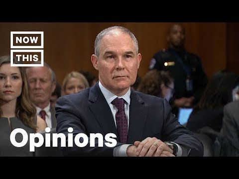 Op-Ed: Why Scott Pruitt Deserves to Be Fired as Trump's EPA Director | NowThis