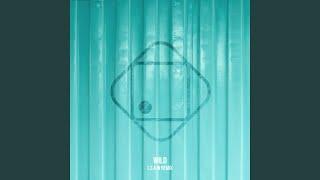 Wild (LCAW Remix)