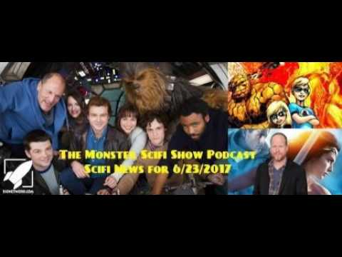 The Monster Scifi Show Podcast - Scifi News for 6/23/2017