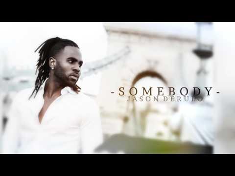 Jason Derulo - Somebody (New Song 2017)