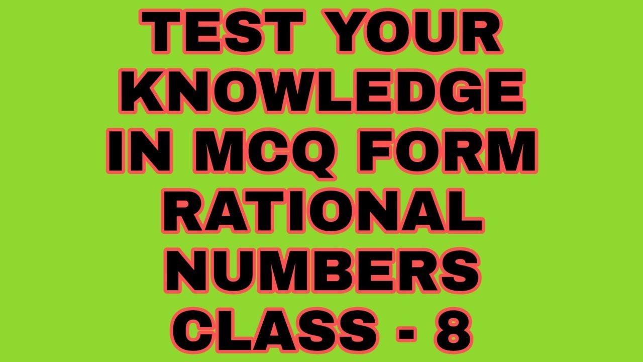 Rational Numbers Mcq Class 8 Ncert Cbse Youtube