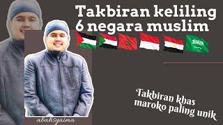 Download Takbiran dengan Irama Khas 6 Negara Muslim, Oleh Abah Syaima. Negara mana saja?