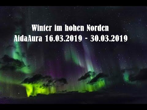 Winter Im Hohen Norden | AidaAura 16.03.19 - 30.03.19 | Urlaubsvideo | Norwegen | Aida