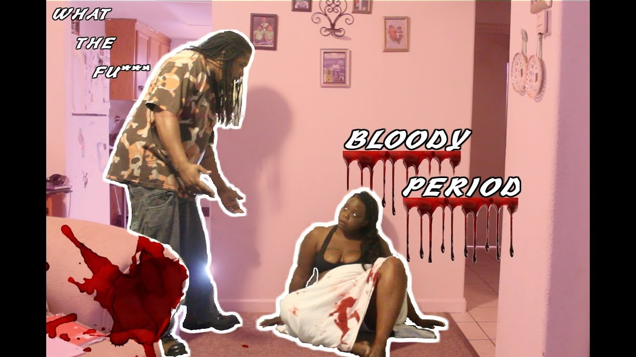 BLOODY PERIOD PRANK + PAY BACK