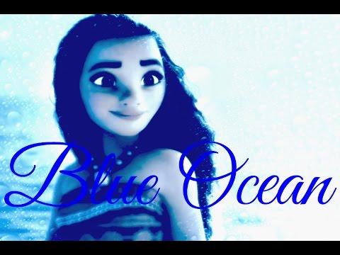Blue Ocean // Moana
