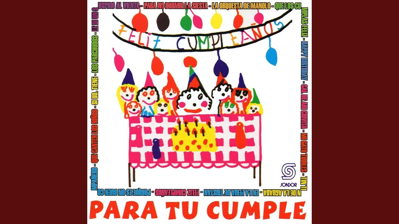 Feliz Cumpleaños - YouTube