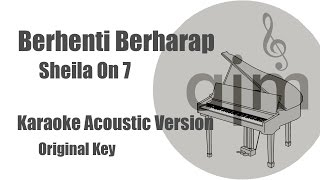 Download Sheila On 7 - Berhenti Berharap (Original Key) | Acoustic Cover Music & Lyrics MP3 song and Music Video
