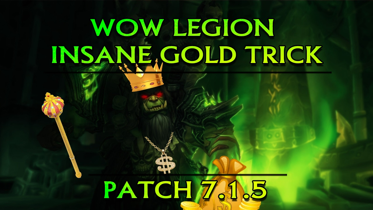 wow how to get gold fast legion
