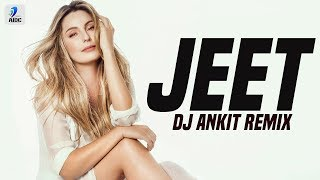Jeet Remix DJ Ankit Mp3 Song Download