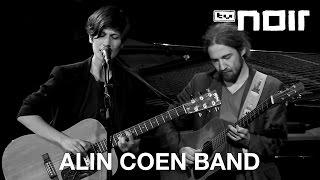 Alin Coen Band - Kein Weg zurück (live bei TV Noir)