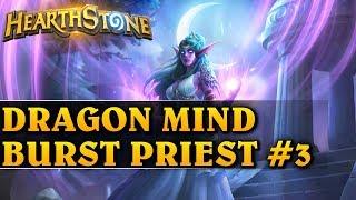 FINAL BOSS - DRAGON MIND BURST PRIEST #3 - Hearthstone Decks std