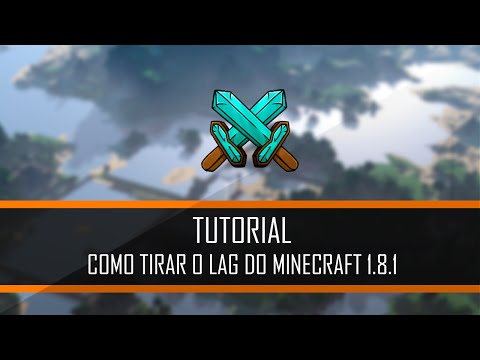 COMO TIRAR O LAG DO MINECRAFT 1.8.1