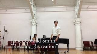 "James Conrad Smith ""Rest and Recreation"""