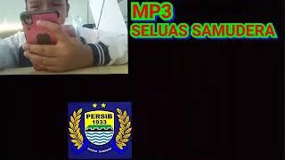 Chant seluas samudera lagu Persib Mp3