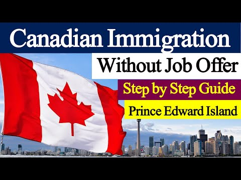 Express Entry Canada Without Job Offer/ Prince Edward Island PNP