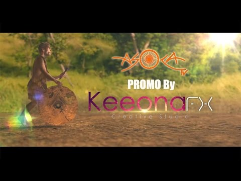 First Asoka Tv channel promo done at KeeonaFX