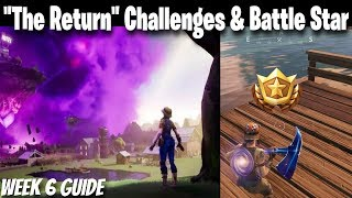 Fortnite Week 6 The Return Challenges & Week 6 Secret Battle Star Location | Kevin Returns Fortnite