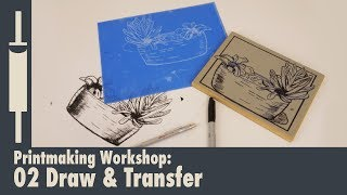 Linocut Printmaking Tutorial 02: Drawing and Transferring your image