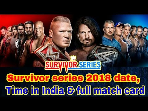 WWE Survivor Series 2018 Date, Telecast Time In India And Full Match Card !