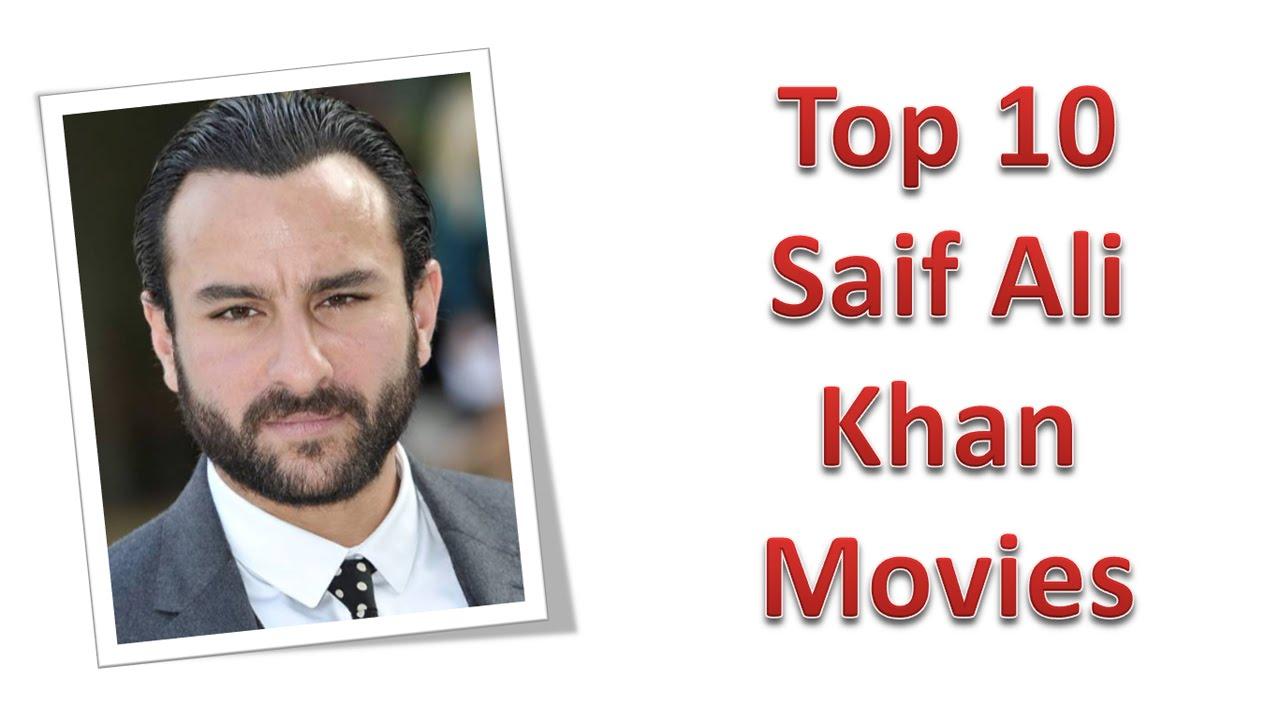 Top 10 Best Saif Ali Khan Movies List - YouTube