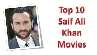 Top 10 Best Saif Ali Khan Movies List