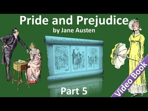Part 5 - Pride and Prejudice Audiobook by Jane Austen (Chs 5