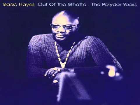 Isaac Hayes - Out Of The Ghetto