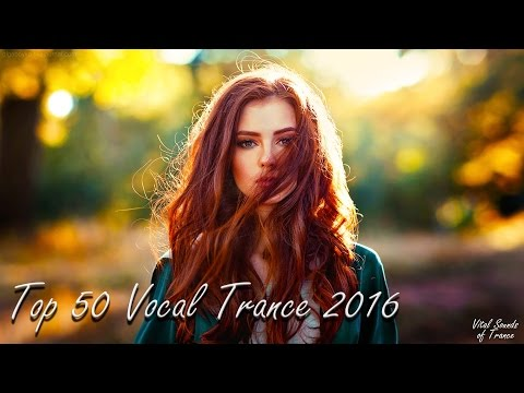 ♫ Top 50 Vocal Trance 2016 l Best of 2016 Year Mix ♫