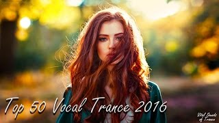 Download ♫ Top 50 Vocal Trance 2016 l Best of 2016 Year Mix ♫ MP3 song and Music Video