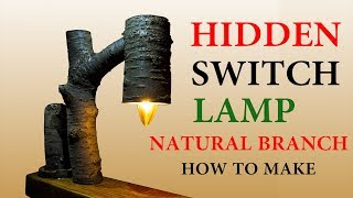 HIDDEN Cable SECRET Switch Lamp ; with Natural Branch ;  DIY