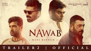 Nawab | Official Trailer 2 (Telugu) | Mani Ratnam | A .R Rahman