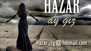 HAZAR   AY GIZ