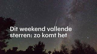 Veel vallende sterren dit weekend: zo komt dat - RTL NIEUWS