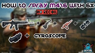 How to spray M416 + 6x like a Pro | 100% NO RECOIL | PUBG MOBILE