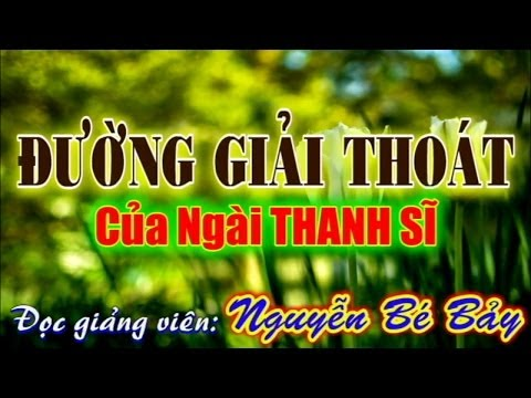 Hiển Đạo - Đường Giải Thoát - ĐGV: Nguyễn Bé Bảy