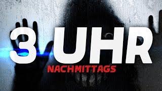 TU DAS NIEMALS UM 3 UHR (Nachmittags!) - VR