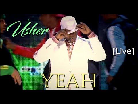 Usher - Yeah  [Live HD] (DJ. Johan Rios)