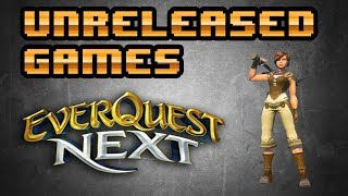 Unreleased Games | EverQuest Next
