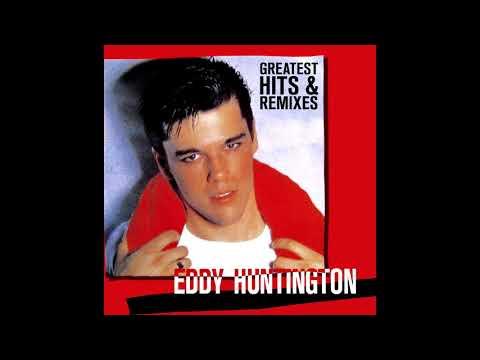 Greatest Hits & Remixes: Eddy Huntington - MiniMix Mp3