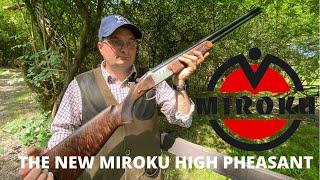 The New 2021 Miroku High Pheasant