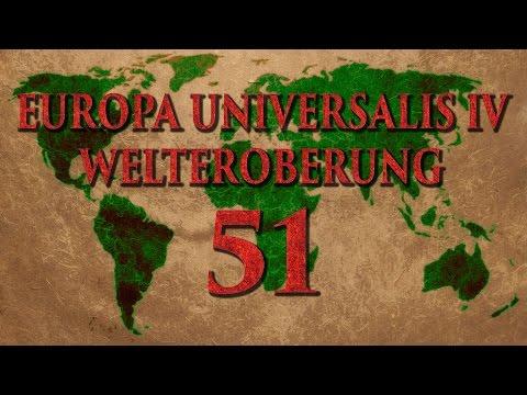 Welteroberung 51 (Europa Universalis 4 / Deutsch / Let's Play)
