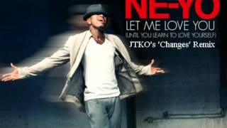 Ne-Yo - Let Me Love You (Until You Learn To Love Yourself) (
