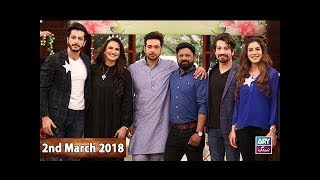 Salam Zindagi With Faysal Qureshi - Saba Faisal & Arsalan Faisal - 2nd March 2018