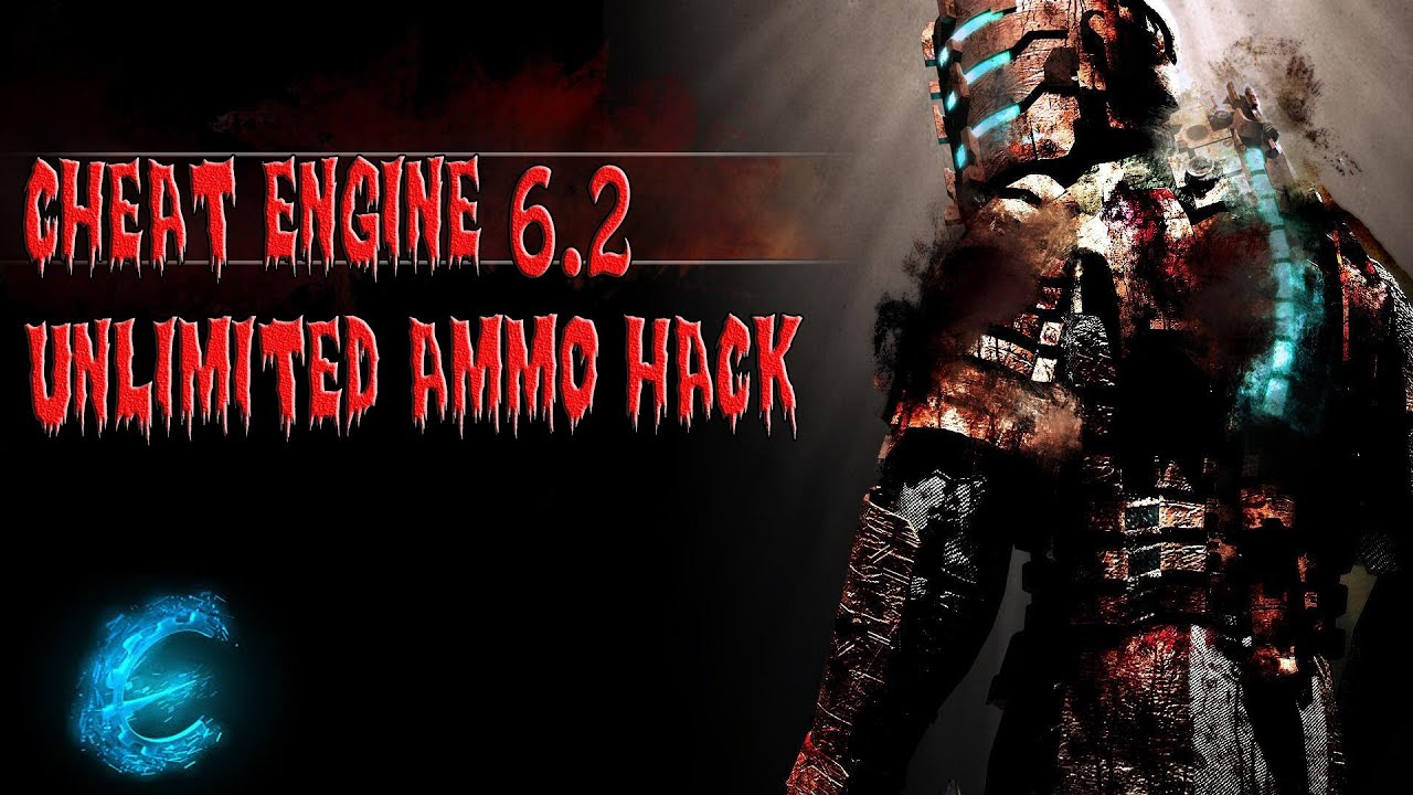 Dead Space 2 Cheat Engine unlimited ammo YouTube