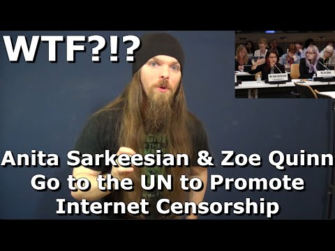 Anita Sarkeesian & Zoe Quinn go to the UN to promote Internet Censorship