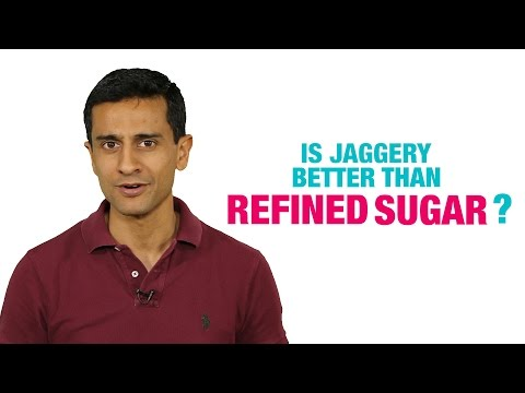 Is Jaggery Better Than Refined Sugar?