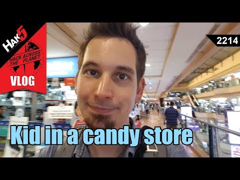 Kid in a candy store - Hack Across the Planet - Hak5 2214